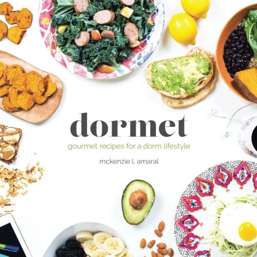 Dormet: Healthy recipes for the college cook
