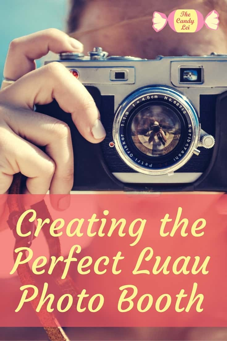 Creating the perfect luau photo booth