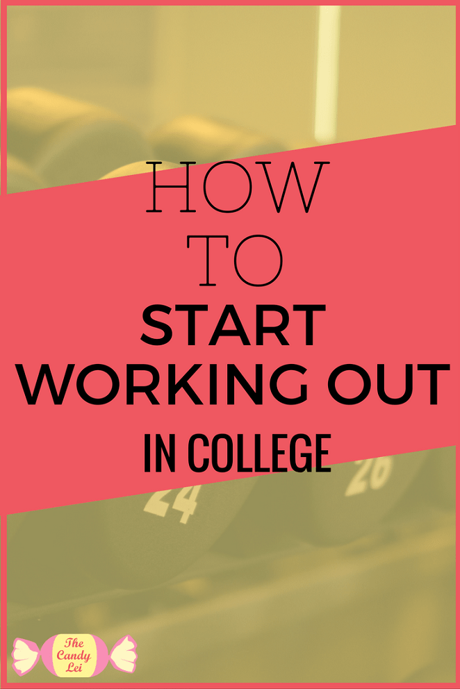 How to start working out in college
