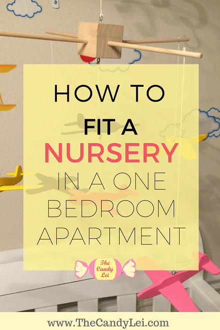 How to make a nursery in a one bedroom apartment