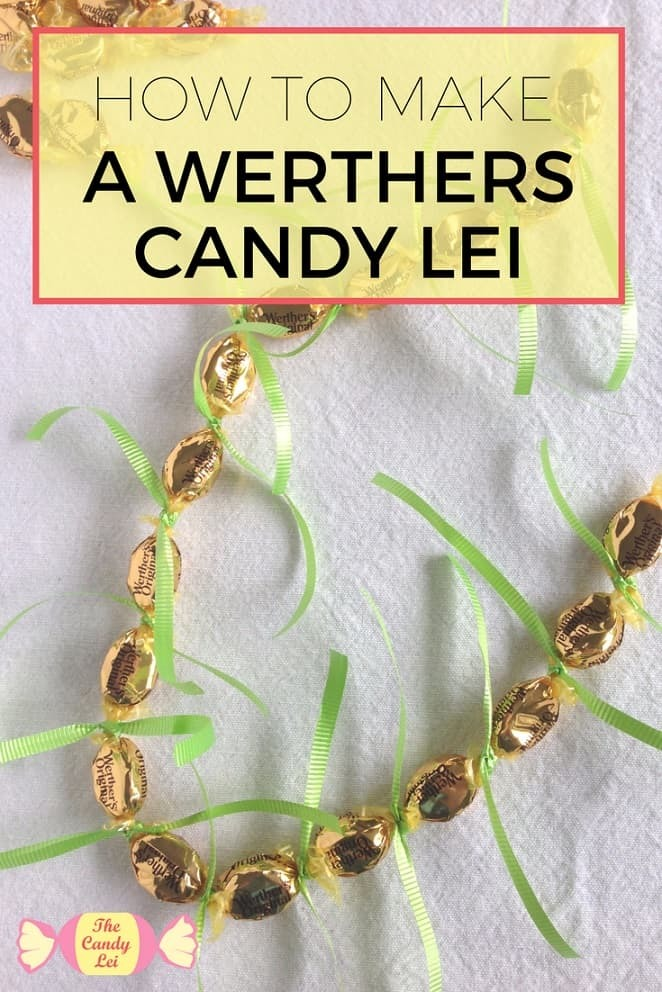 How to make a graduation lei our of Werthers