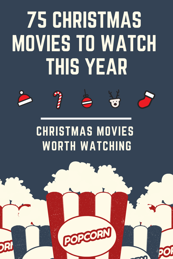 75 Christmas movies worth watching