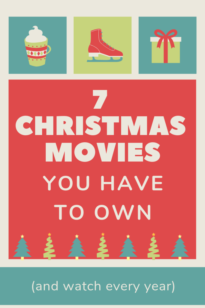 7 Christmas movies you have to own