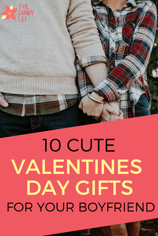 10 cute valentines day gifts for your boyfriend