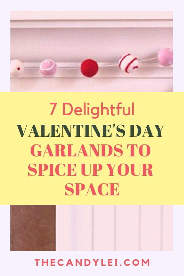 7 Valentine's Day Garlands to Spice up Your Space