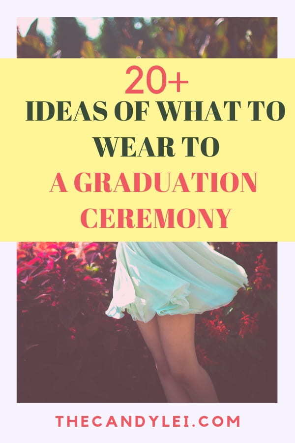 What to Wear to a college graduation